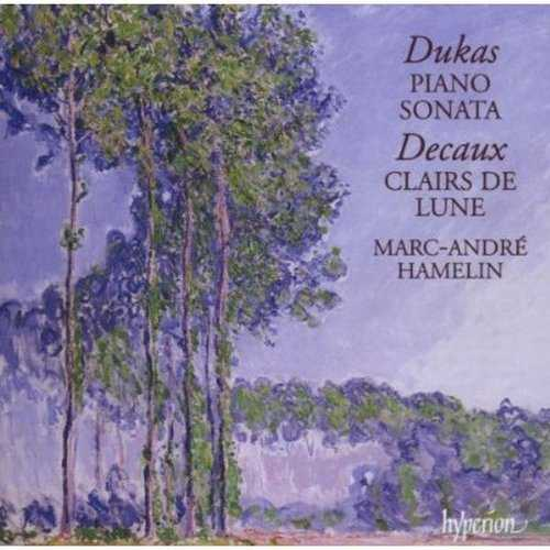 Hamelin: Dukas - Piano Sonata, Decaux, Clairs de Lune (APE)
