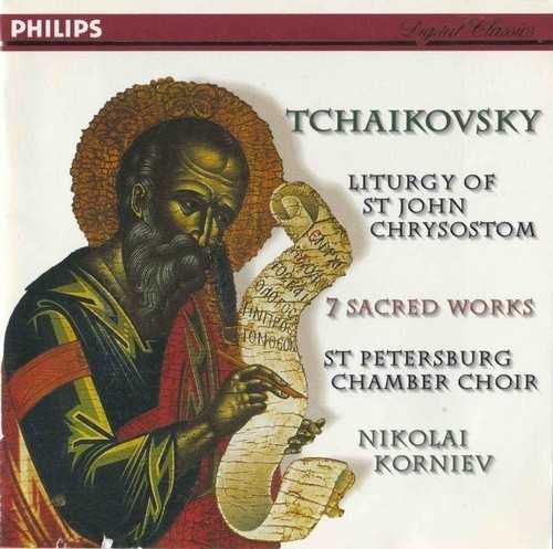 Korniev: Tchaikovsky - Liturgy of St. John Chrysostom, 7 Sacred Choral Works (FLAC)