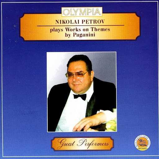Nikolai Petrov Plays Works on Themes by Paganini (APE)