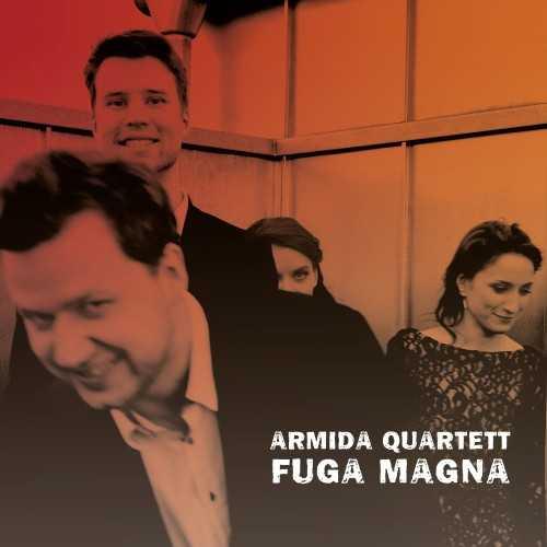 Armida Quartett - Fuga Magna (24/96 FLAC)