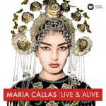Maria Callas - Live & Alive. The Ultimate Live Collection Remastered (2 CD, 24/44 FLAC)