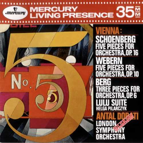Vienna: Schoenberg - Five Pieces for Orchestra op.16; Webern - Five Pieces for Orchestra op.10; Berg - Three Pieces for Orchestra op.6, Lulu Suite (APE)