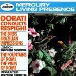 Dorati Conducts Respighi (APE)