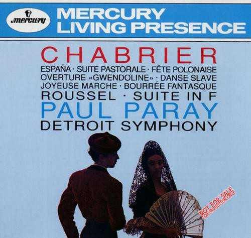 Chabrier - España, Suite Pastorale, Fète Polonaise, Gwendoline Overture, Danse Slave; Roussel - Suite in F (APE)