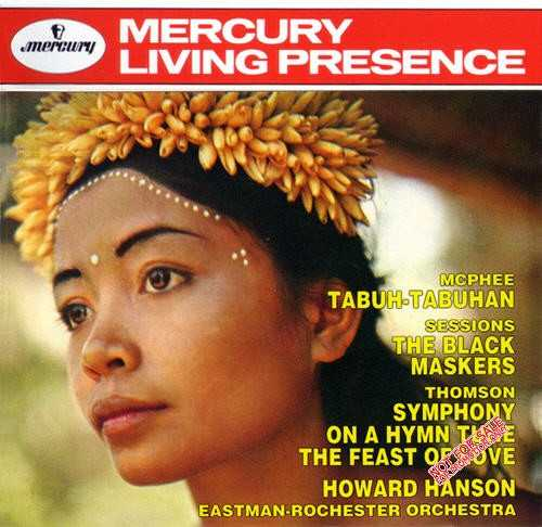 Hanson Conducts McPhee: Tabuh-Tabuhan; Sessions: The Black Maskers; Thomson: Symphony on a Hymn Tune, The Feast of Love (APE