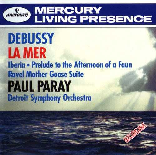 Paray: Debussy - La Mer, Iberia, Prelude to the Afternoon of a Faun; Ravel - Mother Goose Suite (APE)