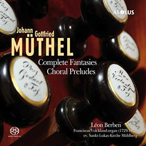 Berben: Muthel - Complete Fantasies, Choral Preludes (24/96 FLAC)
