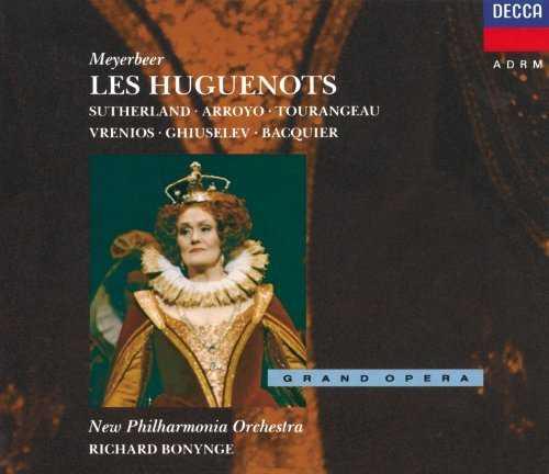 Bonynge: Meyerbeer - Les Huguenots (4 CD FLAC)