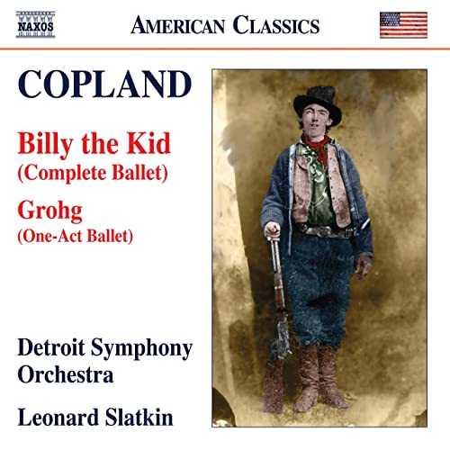 Slatkin: Copland - Billy The Kid; Grohg (24/96 FLAC)