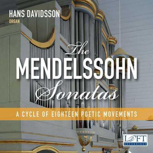Davidsson: Mendelssohn - 6 Organ Sonatas op.65 (24/96 FLAC)