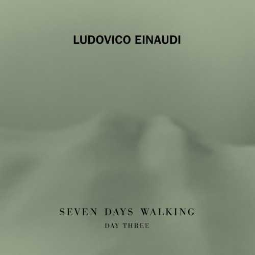 Ludovico Einaudi - Seven Days Walking. Day 3 (24/96 FLAC)