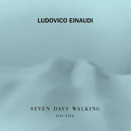 Ludovico Einaudi - Seven Days Walking. Day 5 (24/96 FLAC)