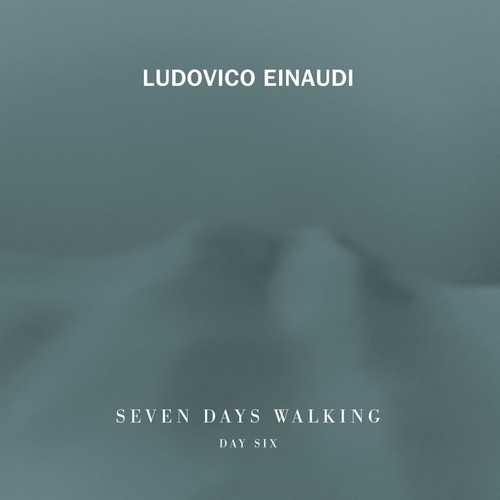 Ludovico Einaudi - Seven Days Walking. Day 6 (24/96 FLAC)