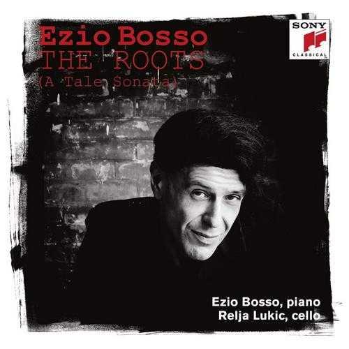 Ezio Bosso - The Roots (24/96 FLAC)