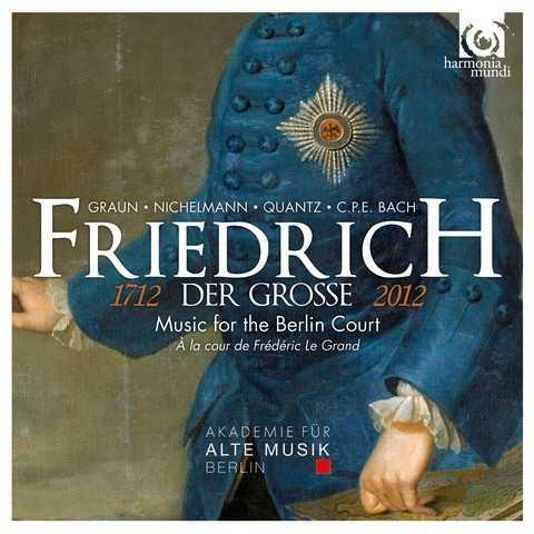 Friedrich der Grosse -  Music for the Berlin Court (24/96 FLAC)