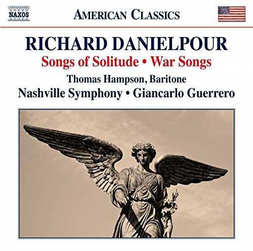 Hampson,  Guerrero: Richard Danielpour - Songs of Solitude & War Songs (24/96 FLAC)