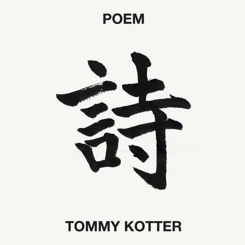 Tommy Kotter - Kotter: Poem (24/96 FLAC)