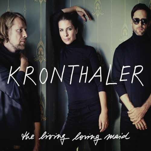 Kronthaler - The Living Loving Maid (24/96 FLAC)