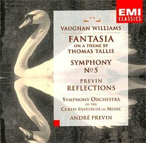 Vaughan Williams - Symphony no.5 in D major, Fantasia on a Theme by Thomas Tallis; André Previn - Reflections (FLAC)