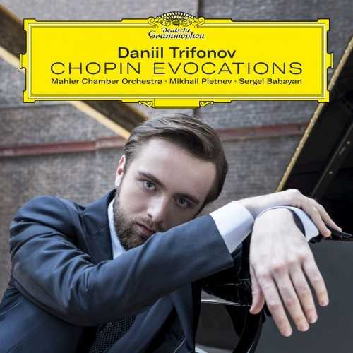 Trifonov: Chopin Evocations (24/96 FLAC)