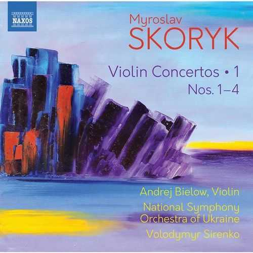Bielow, Sirenko: Skoryk - Complete Violin Concertos vol1 (24/96 FLAC)
