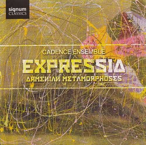 Cadence Ensemble - Expressia, Armenian Metamorphoses (FLAC)