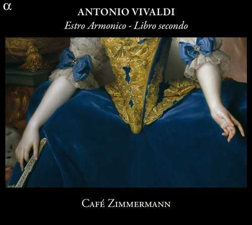 Cafe Zimmermann: Vivaldi - Estro Armonico, Libro secondo (24/96 FLAC)