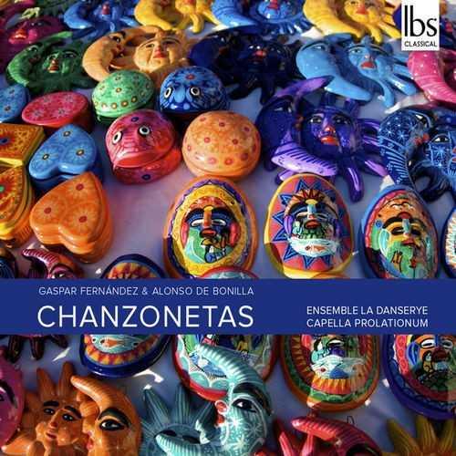 Capella Prolationum, Ensemble La Danserye: Fernandes - Chanzonetas (24/96 FLAC)