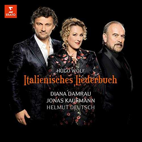 Damrau, Kaufmann, Deutsch: Wolf - Italienisches Liederbuch (24/96 FLAC)