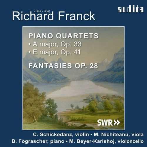 Fograscher, Schickedanz: Franck - Piano Quartets & Fantasies (24/44 FLAC)