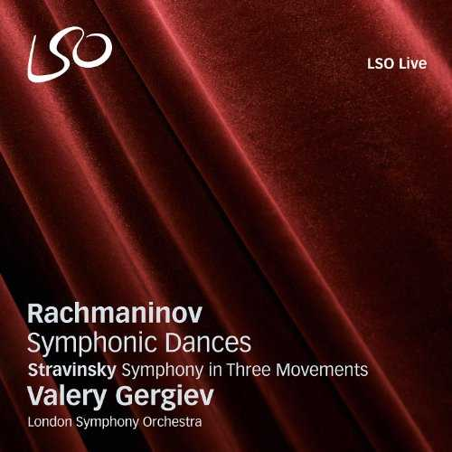 Gergiev: Rachmaninov -Symphonic Dances, Stravinsky - Symphony in three (SACD ISO)