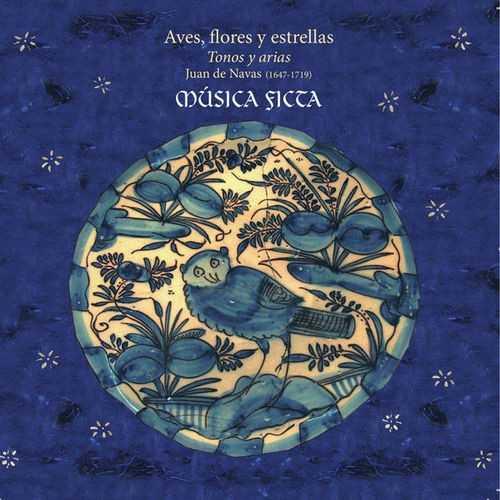 Musica Ficta - Aves, flores y estrellas (24/44 FLAC)