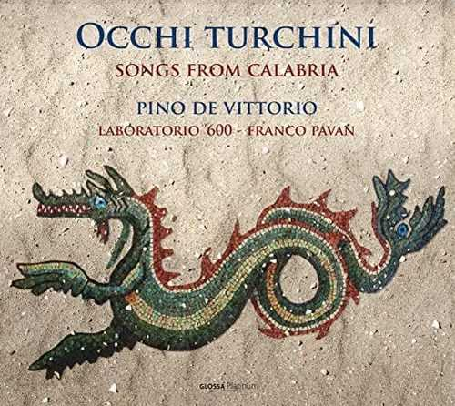 Pavan: Occhi Turchini - Songs from Calabria (24/96 FLAC)