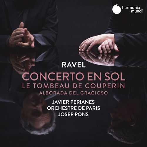 Perianes: Ravel - Concerto en sol, Le Tombeau de Couperin & Alborada del gracioso (24/48 FLAC)
