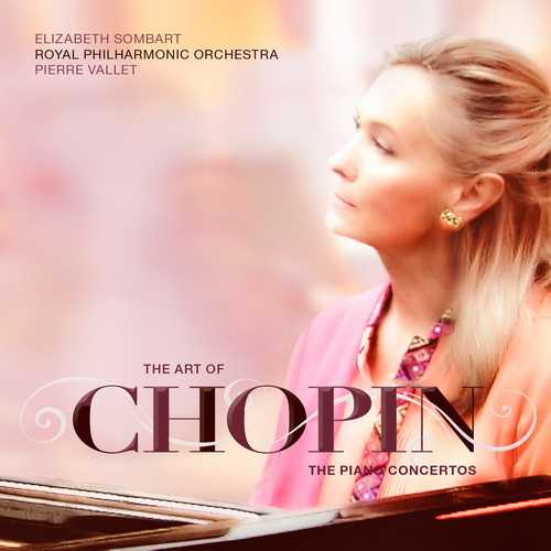 Sombart: The Art of Chopin. The Piano Concertos (24/96 FLAC)