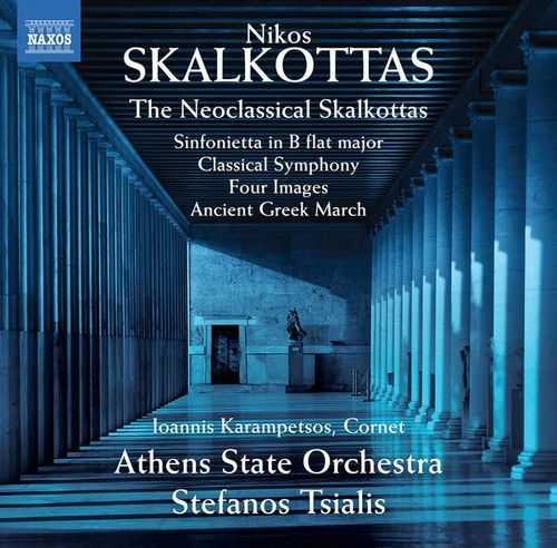 Tsialis: The Neoclassical Skalkottas (24/48 FLAC)