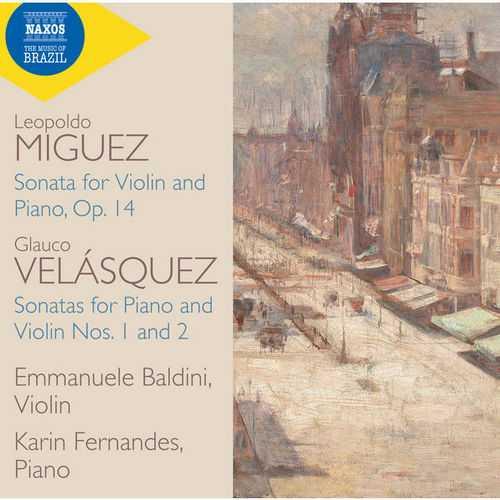 Baldini, Fernandes: Velasquez, Miguez - Violin Sonatas (24/96 FLAC)