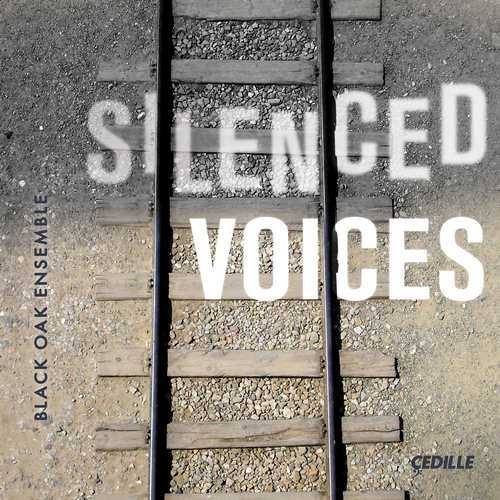 Black Oak Ensemble - Silenced Voices (24/96 FLAC)