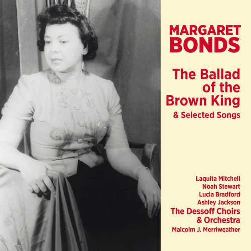 Margaret Bonds - The Ballad of the Brown King & Selected Songs (24/96 FLAC)