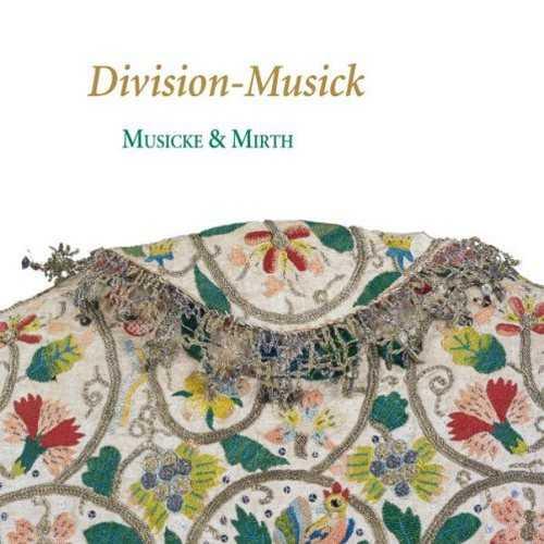 Musicke & Mirth - Division-Musick (24/88 FLAC)