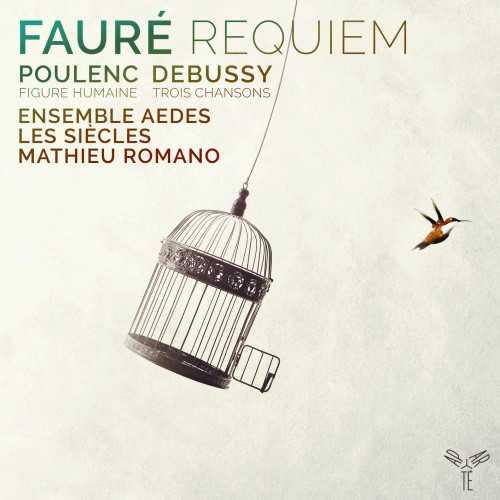 Fauré - Requiem, Poulenc - Figure Humaine, Debussy - 3 Chansons (24/96 FLAC)