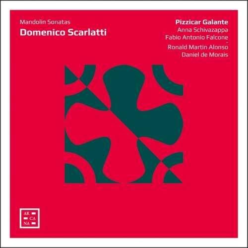 Galante: Scarlatti - Mandolin Sonatas (24/96 FLAC)