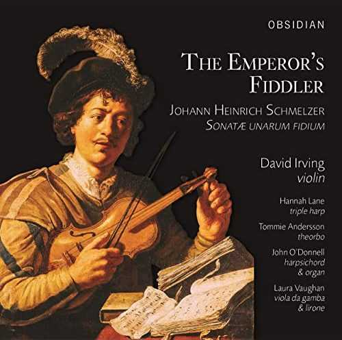 Irving: Schmelzer, Kerll - The Emperor's Fiddler (24/96 FLAC)