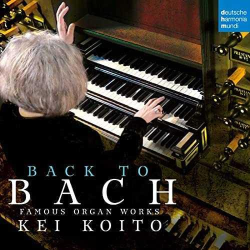 Koito: Back to Bach - Famous Organ Works (24/176 FLAC)