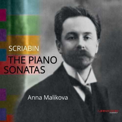 Malikova: Scriabin - The Piano Sonatas (24/96 FLAC)