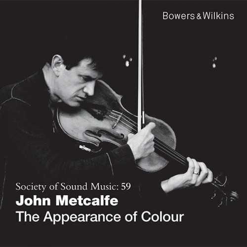 John Metcalfe - The Appearance Of Colour (24/48 FLAC)