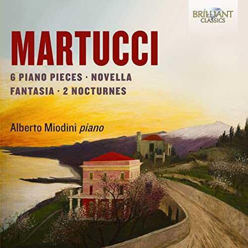 Miodini: Martucci - 6 Piano Pieces, Novella, Fantasia, 2 Nocturnes (24/44 FLAC)