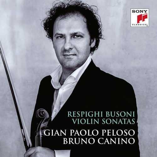 Peloso: Respighi, Busoni - Violin Sonatas (24/96 FLAC)