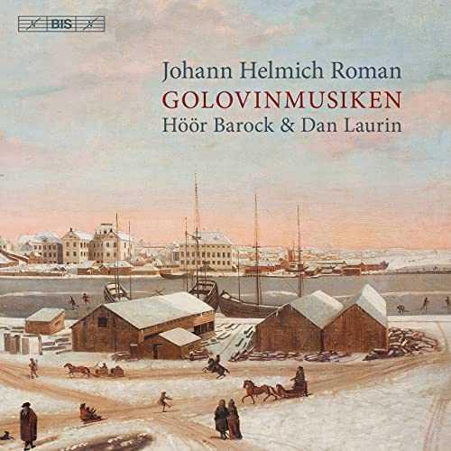 Laurin, Höör Barock / Johann Helmich Roman - Golovinmusiken