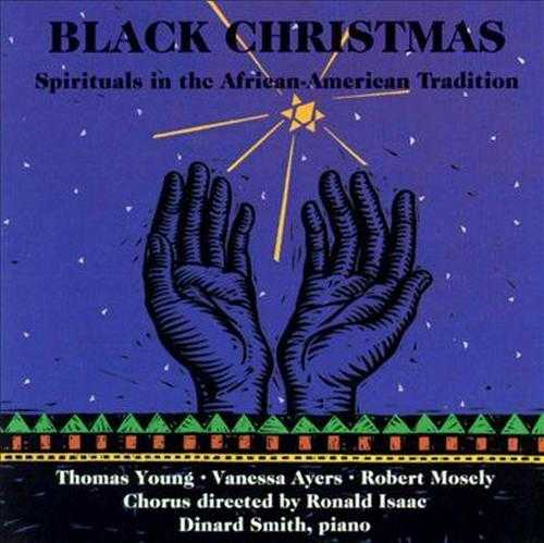 Black Christmas: Spirituals In The African-American Tradition (FLAC)
